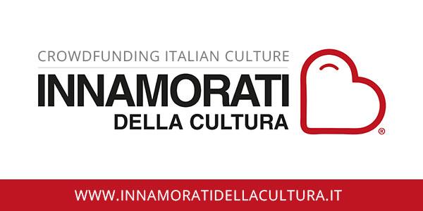 Innamorati della cultura, il portale di crowdfunding per la Cultura italiana